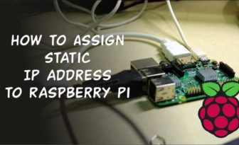 How to Assign Static IP Address to Raspberry Pi