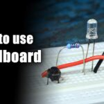 How to use Breadboard | Beginners Guide