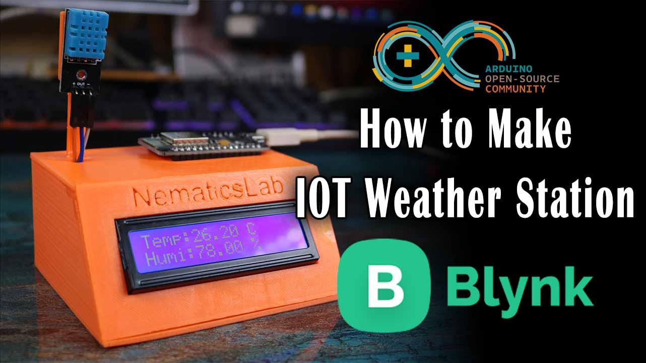 DIY IOT weather station   Arduino   Blynk